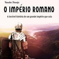 O império Romano - Yanabo Navajo