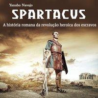 Spartacus - Yanabo Navajo