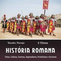 História Romana - Yanabo Navajo