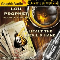 Dealt the Devil's Hand: Dramatized Adaptation - Peter Brandvold