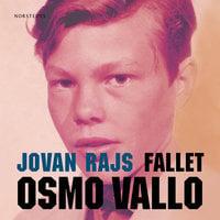 Fallet Osmo Vallo - Jovan Rajs