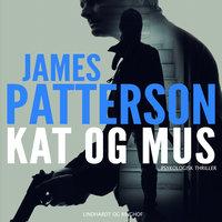 Kat og mus - James Patterson