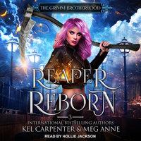 Reaper Reborn - Meg Anne, Kel Carpenter