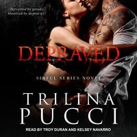Depraved - Trilina Pucci