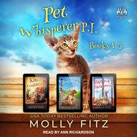 Pet Whisperer P.I. Books 1–3 - Molly Fitz