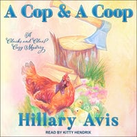 A Cop and a Coop - Hillary Avis
