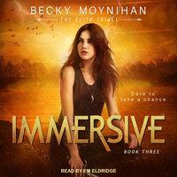 Immersive - Becky Moynihan