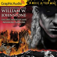 Absaroka Ambush [Dramatized Adaptation] - William W. Johnstone