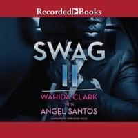 Swag II - Wahida Clark, Angel Santos