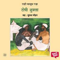 Topi Shukla - Rahi Masoom Raza