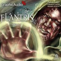 Elantris (1 of 3) [Dramatized Adaptation] - Brandon Sanderson