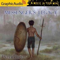 Messenger's Legacy [Dramatized Adaptation] - Peter V. Brett