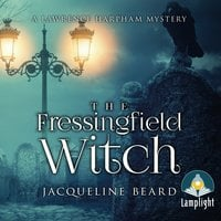 The Fressingfield Witch: A Lawrence Harpham Murder Mystery Book 1 - Jacqueline Beard