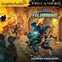 Alcatraz Versus The Evil Librarians [Dramatized Adaptation] - Brandon Sanderson