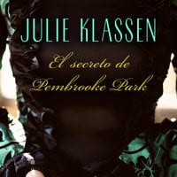 El secreto de Pembrooke Park - Julie Klassen