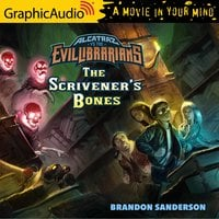 Alcatraz Versus The Scrivener's Bones [Dramatized Adaptation] - Brandon Sanderson