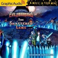 Alcatraz Versus The Shattered Lens [Dramatized Adaptation] - Brandon Sanderson
