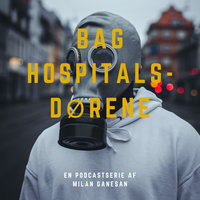 Podcasten om Coronavirus - Bag hospitalsdøren