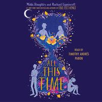 All This Time - Rachael Lippincott, Mikki Daughtry