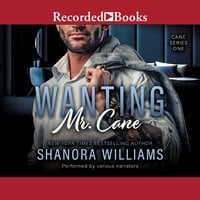Wanting Mr. Cane - Shanora Williams
