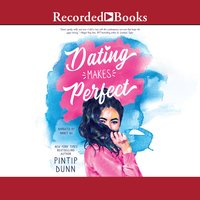 Dating Makes Perfect - Pintip Dunn