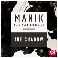 The Shadow - Manik Bandopadhyay