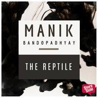 The Reptile - Manik Bandopadhyay