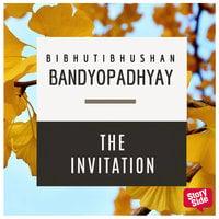 The Invitation - Bibhutibhushan Bandopadhyay