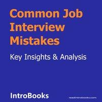 Common Job Interview Mistakes - Introbooks Team