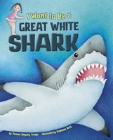 I Want to Be a Great White Shark - Thomas Kingsley Troupe