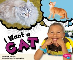 I Want a Cat - Kimberly Hutmacher