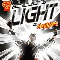 The Illuminating World of Light with Max Axiom, Super Scientist - Emily Sohn
