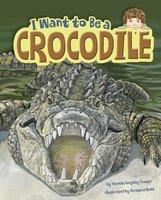 I Want to Be a Crocodile - Thomas Kingsley Troupe