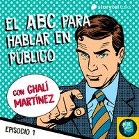 El ABC para hablar en público. Tropiezos más comunes al hablar en público - Ghalí Martínez
