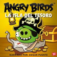 Angry Birds: La isla del tesoro - Rovio Entertainment Corporation