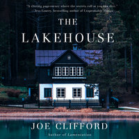 The Lakehouse - Joe Clifford