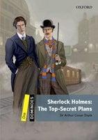 Sherlock Holmes: The Top-secret Plans - Sir Arthur Conan Doyle, Jeremy Page