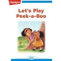 Let's Play Peek-a-Boo - Jane E. Gerver