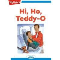 Hi, Ho, Teddy-O - Heidi Bee Roemer