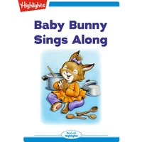Baby Bunny Sings Along - Eileen Spinelli