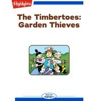 Garden Thieves - Marileta Robinson
