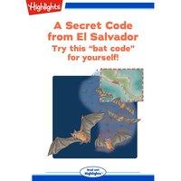 A Secret Code from El Salvador - Marcia Popp