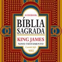 Bíblia Sagrada King James Atualizada - Novo Testamento - Comitê KJA