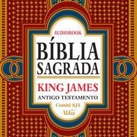 Bíblia Sagrada King James Atualizada - Antigo Testamento - Comitê KJA