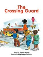 The Crossing Guard - Tamera Bryant