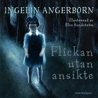 Flickan utan ansikte - Ingelin Angerborn