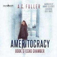 Echo Chamber - A.C. Fuller