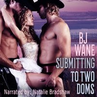 Submitting to Two Doms - BJ Wane