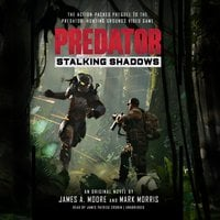 Predator: Stalking Shadows - Mark Morris, James A. Moore