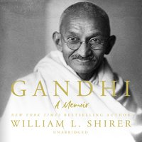 Gandhi: A Memoir - William L. Shirer